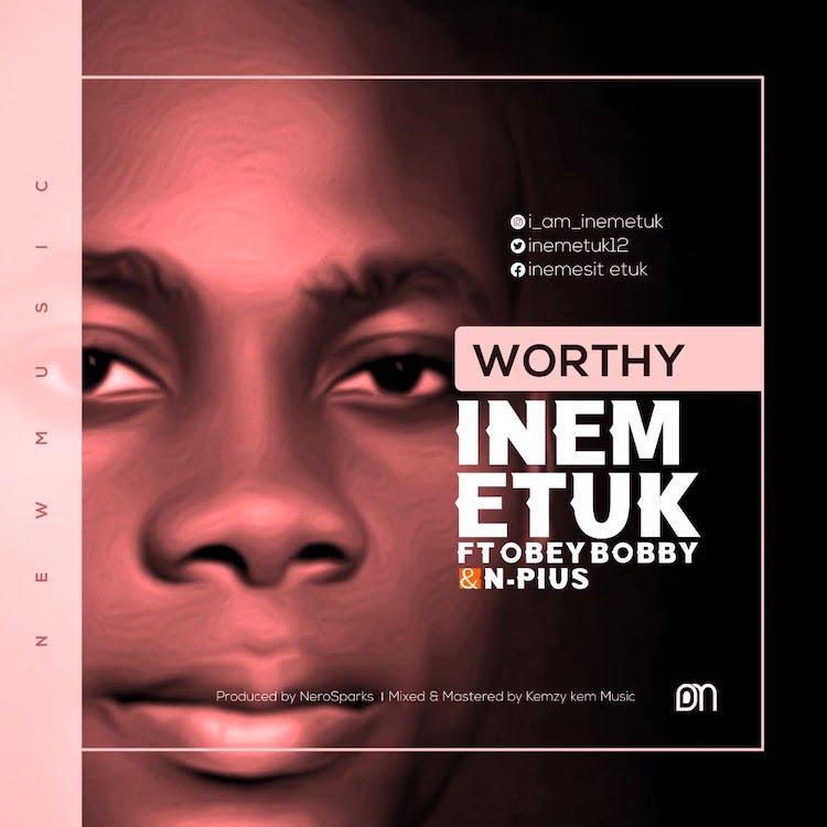 Worthy - Inem Etuk