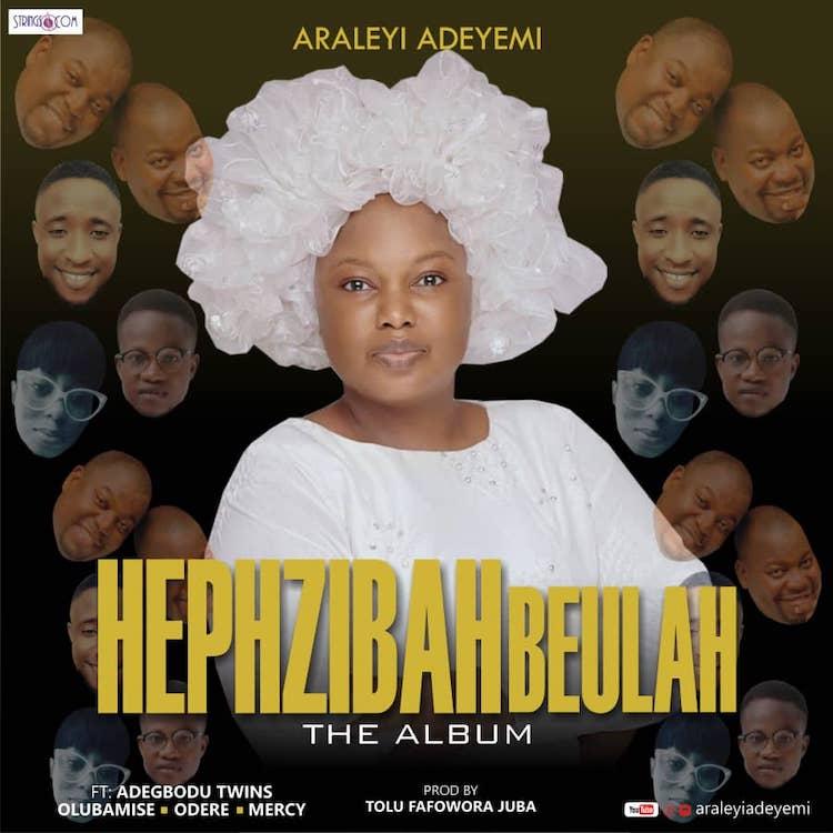 Hephzibah Beulah - Araleyi Adeyemi