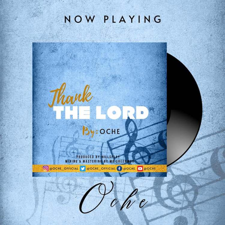 Thank The Lord - Oche