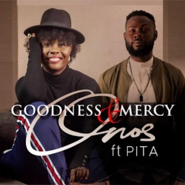 Goodness & Mercy - Onos ft. Pita