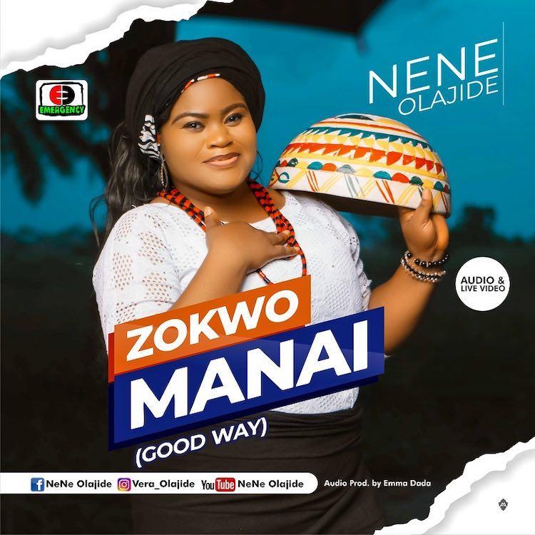 Zokwo Manai - Nene Olajide