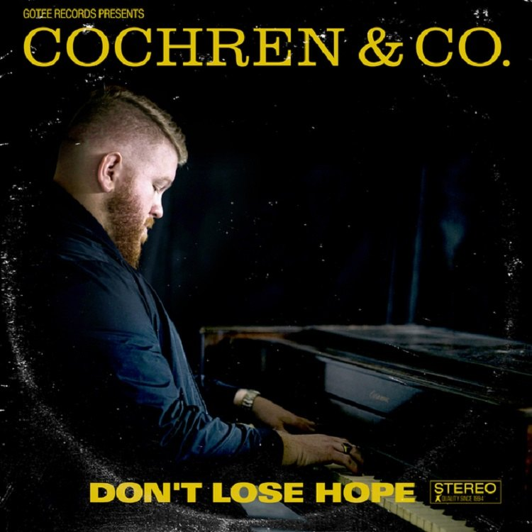 Don't Lose Hope - Cochren & Co.'s