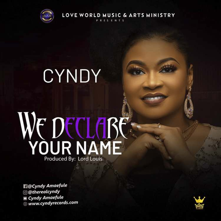 We Declare Your Name - Cyndy