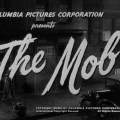 Générique du film The Mob