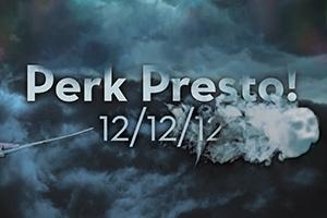 Perk Presto! Wizard-themed Final Perk 12/12/12