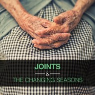 Joints and the Changing Seasons