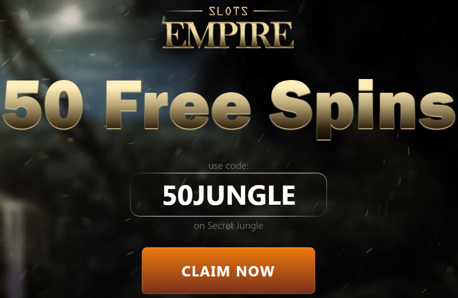 Slots Empire Casino No Deposit Bonus 50 FREE spins