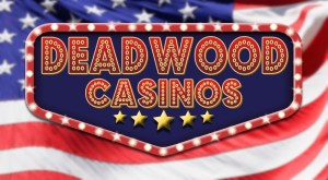 Deadwood Casinos