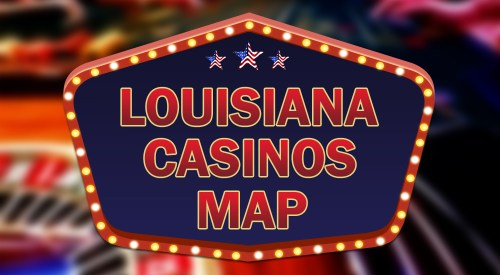 Louisiana casinos map