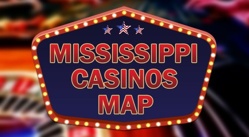 Mississippi casinos map