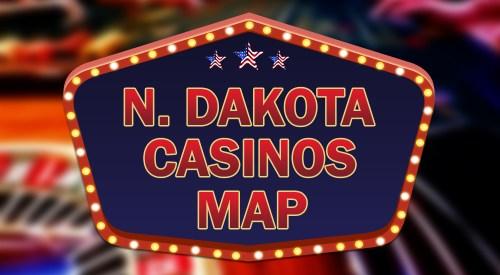 casinos in North Dakota map