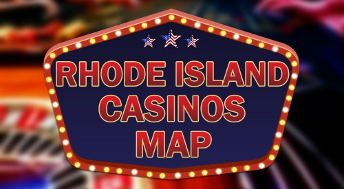 Rhode Island casinos map