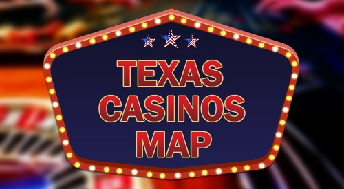 casinos in Texas map