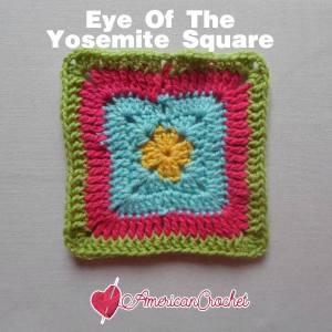Eye of Yosemite Square | Free Crochet Pattern | American Crochet @americancrochet.com #freecrochetpattern #freecrochetalong