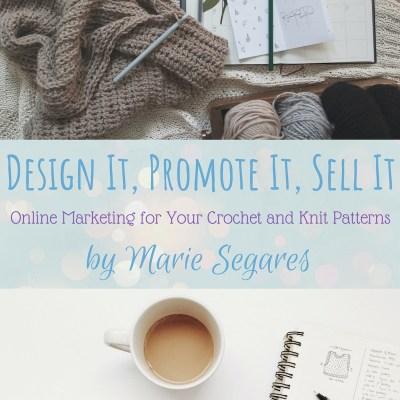 Design It, Promote It, Sell It