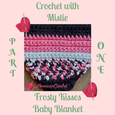 Frosty Kisses Blanket Part One