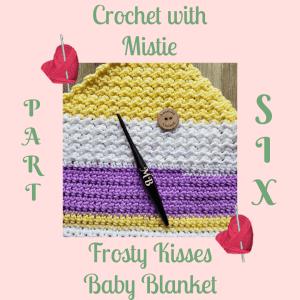 Frosty Kisses Blanket Part Six | American Crochet @americancrochet