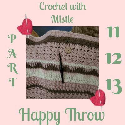 Happy Throw Part Eleven to Thirteen