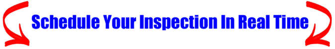 You can schedule your inspection right on our website 24/7 365 days per year. Just click the schedule Online Now button