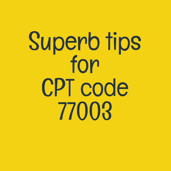 Cpt Code 77003 Do And Don T Coding Tips Medical Coding Guide