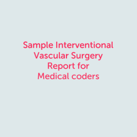 Sample Interventional Vascular Coding Practice charts