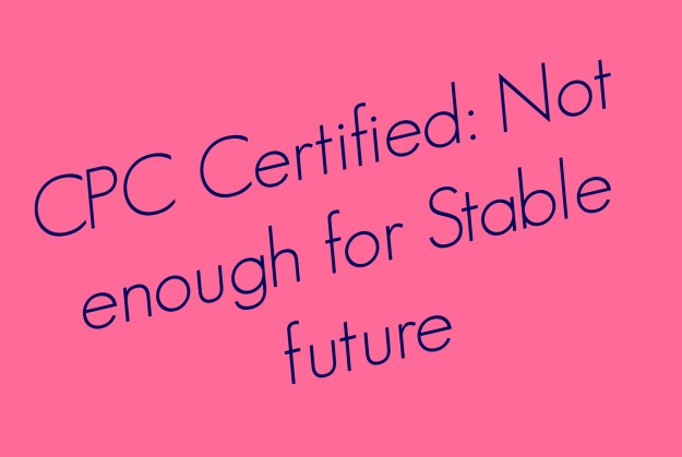 Don't Stop after CPC certification