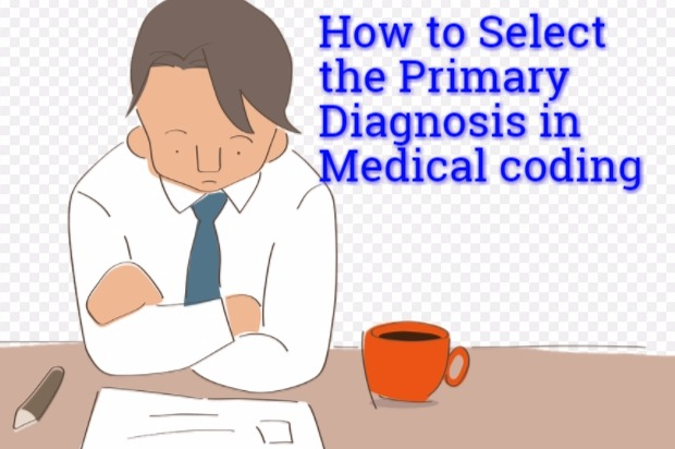 How to choose Primary diagnosis in Medical coding