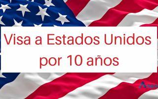Visa a Estados Unidos por 10 años