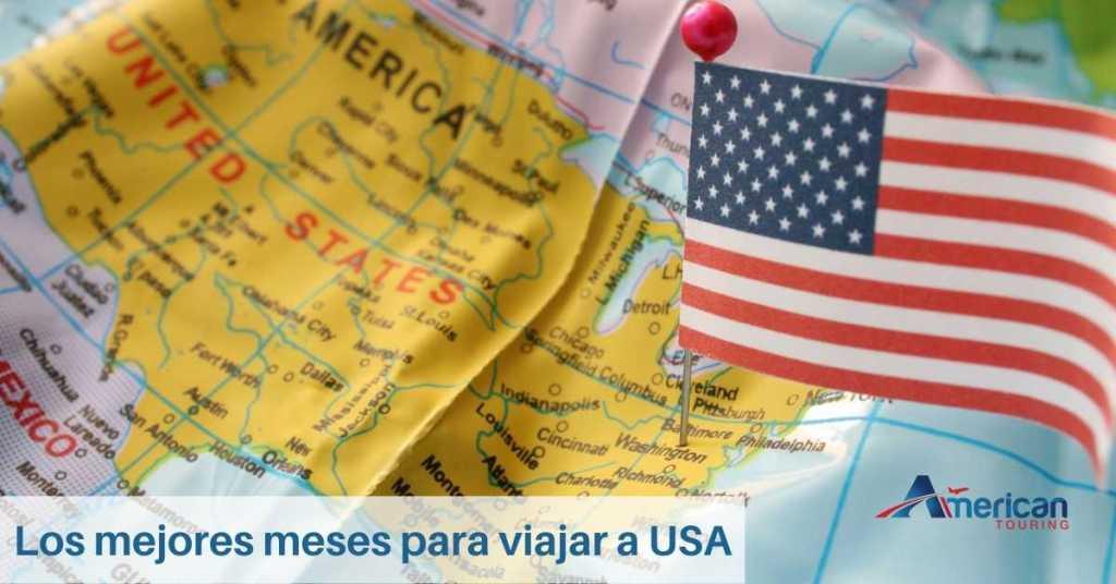 Los mejores meses para viajar a USA