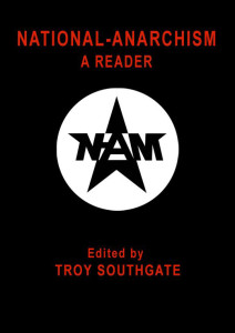 national-anarchism-a_reader-edited_by_troy_southgate