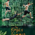 THE KINGS OF SUMMER – THE LITTLE INDIE FILM THAT COULD