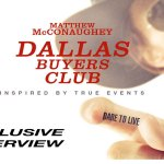 DALLAS BUYER'S CLUB INTERVIEW – MATTHEW McCONAUGHEY