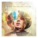 BECK'S NEW RELEASE 'MORNING PHASE' STREAMS IN ITS ENTIRETY FOR FREE STARTING TODAY