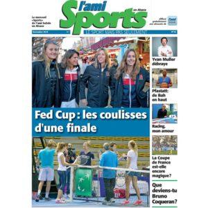 Retrouvez le dossier spécial Fed Cup dans L'Ami Sports en ALsace du mois de novembre