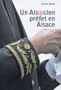 prefet - «Un Alsacien préfet en Alsace