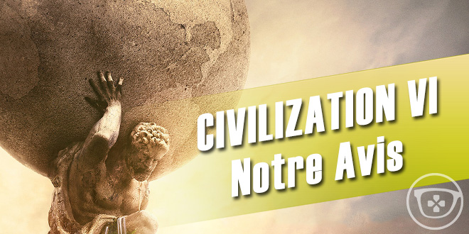 avis_civilization_vi_ageek