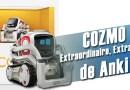 Cozmo: Vivez une expérience inédite de relation avec un robot