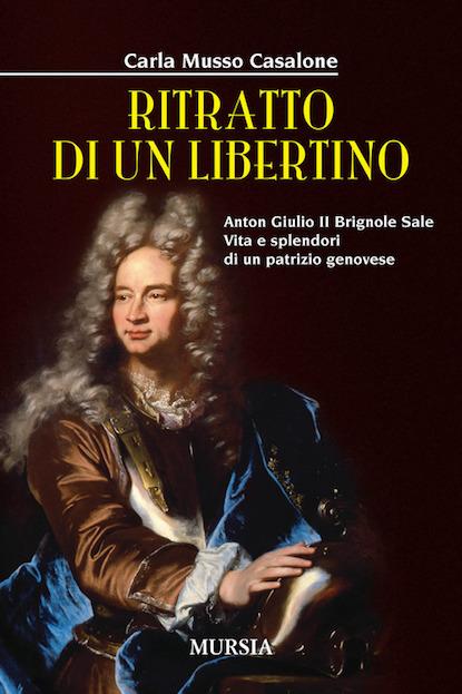 """Giovedì 14 marzo, h. 17 – Carla Musso Casalone presenta """"Ritratto di un libertino"""""""