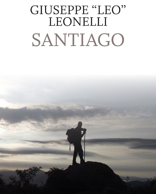 "Martedì 5 marzo, h. 18 – Giuseppe Leonelli presenta ""Santiago"""