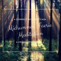 Midsummer Faerie Meditation