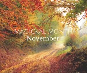 Magickal Month November