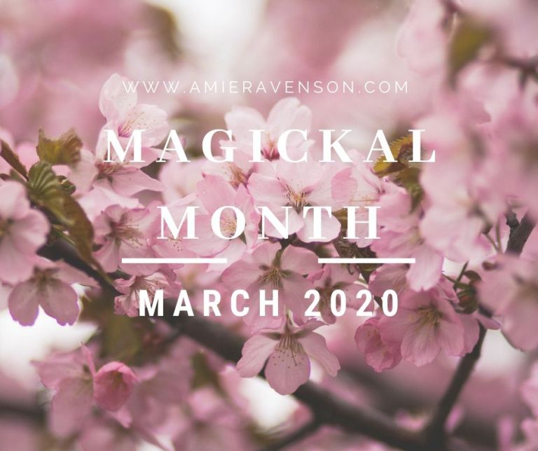 Magickal Month March 2020