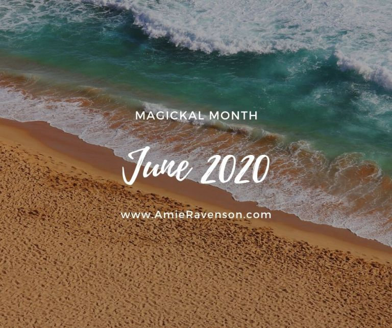 Magickal Month- June 2020
