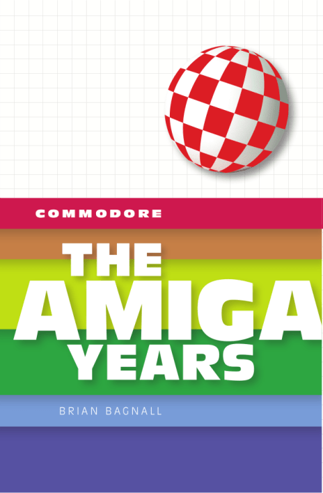 Couverture du tome 2 intitulé Commodore The Amiga Years