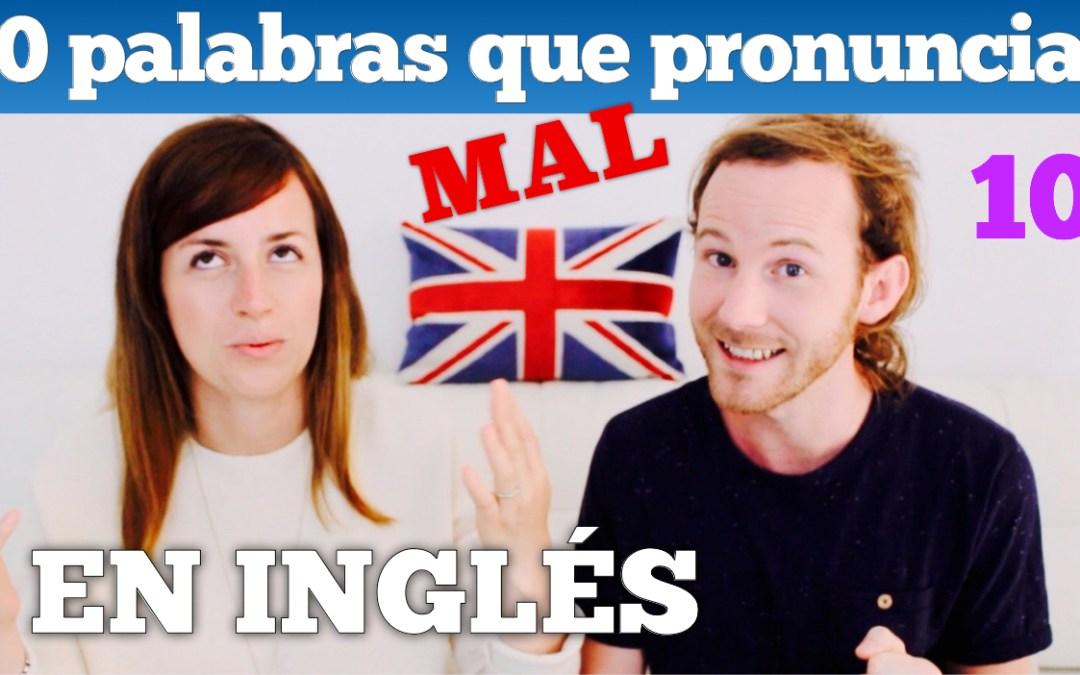 English pronunciation – 10 palabras que pronuncias mal en inglés