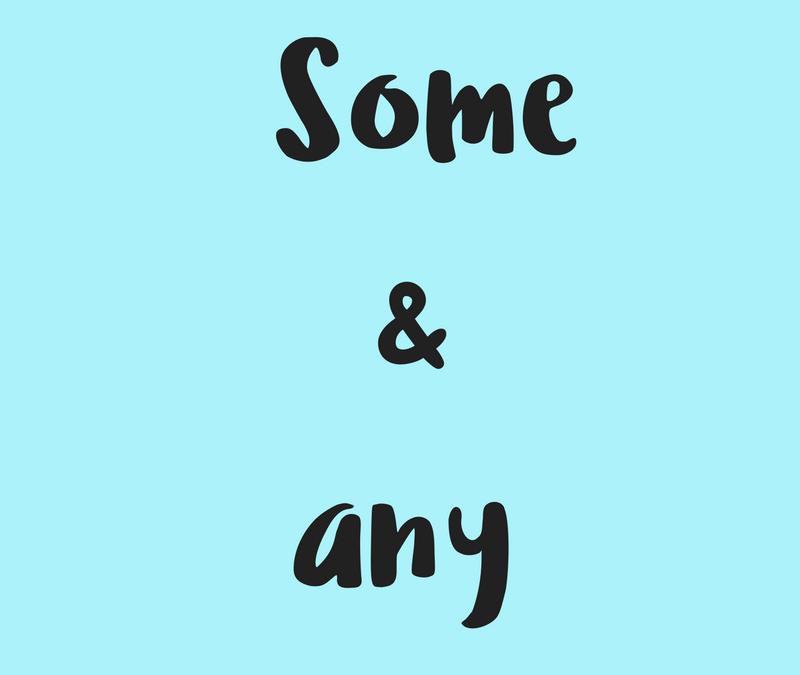 Diferencia entre 'SOME' & 'ANY' en inglés