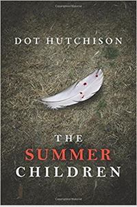 The Summer Children by Dot Hutchinson