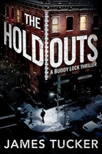 The Holdouts by James Tucker