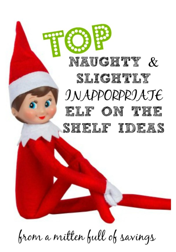 naughty and inappropriate elf on the shelf ideas