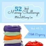 52 Money Save Ways: Week 26: Cloth Diapering